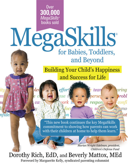 MegaSkills� for Babies, Toddlers, and Beyond: Building Your Child's Happiness and Success for Life