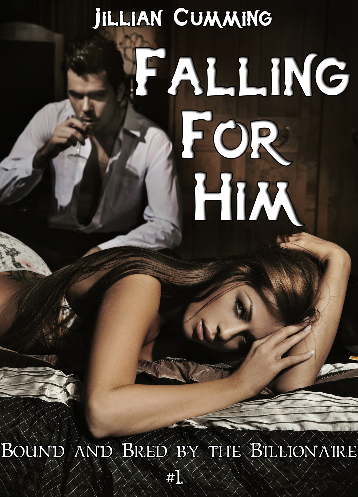 Jillian Cumming - Falling For Him: Bound and Bred by the Billionaire #1