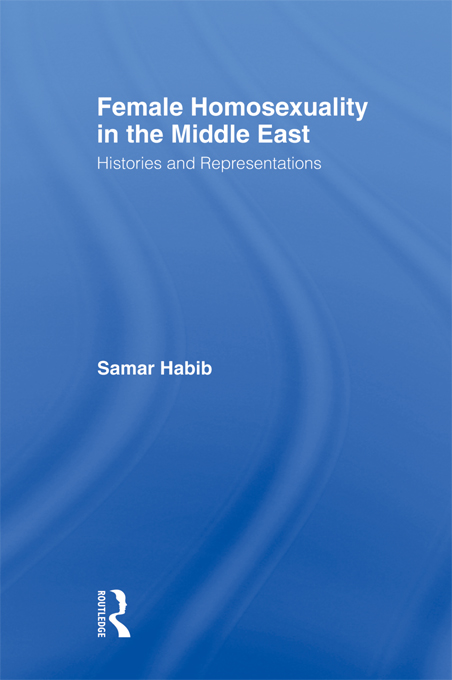 Female Homosexuality in the Middle East By: Samar Habib