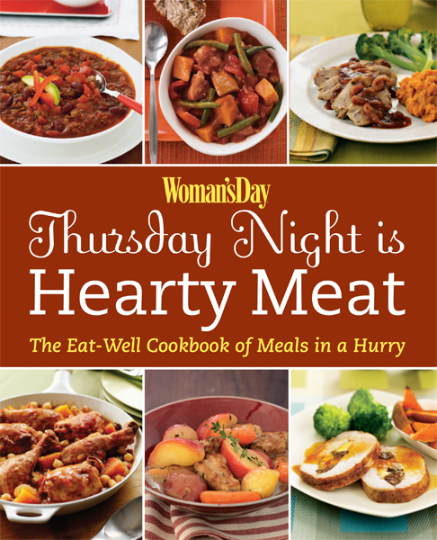 Woman's Day: Thursday Night is Hearty Meat By: Editors of Woman's Day
