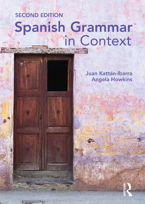 Spanish Grammar in Context Second Edition