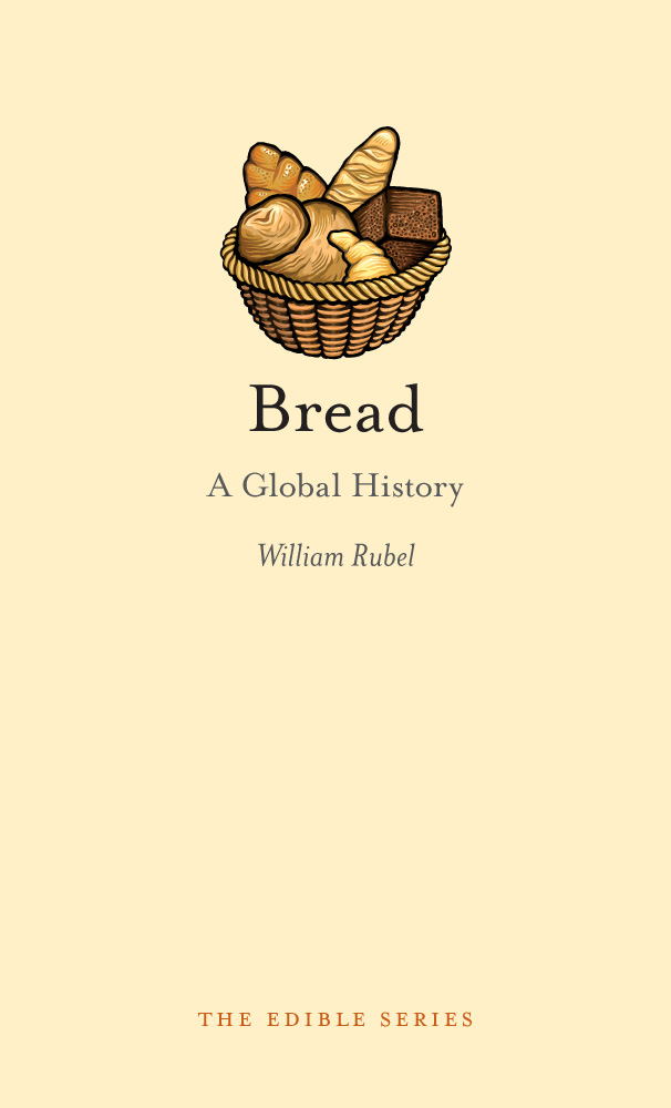 Bread By: William Rubel