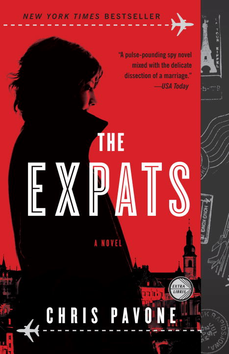 The Expats By: Chris Pavone