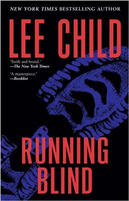 Running Blind By: Lee Child