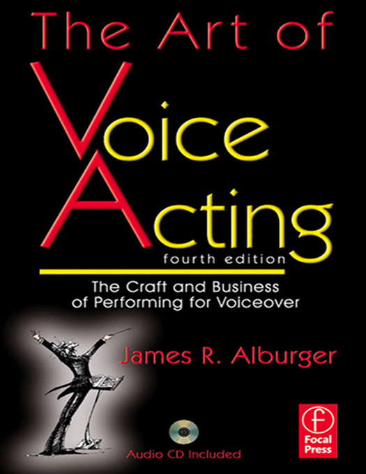 The Art of Voice Acting By: James Alburger