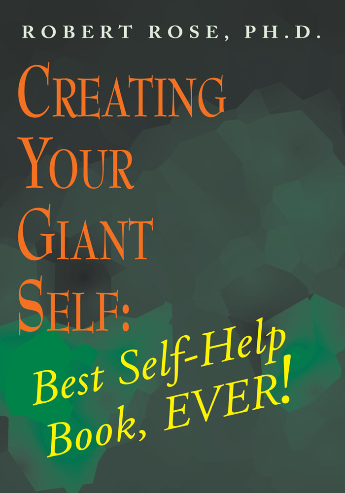 Creating Your Giant Self