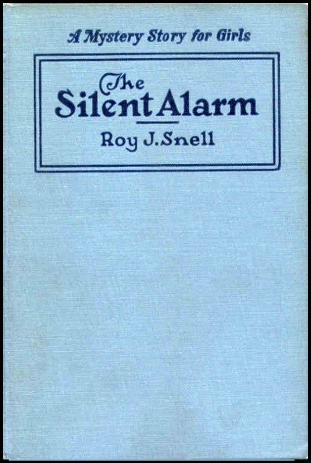 The Silent Alarm By: Roy J. Snell