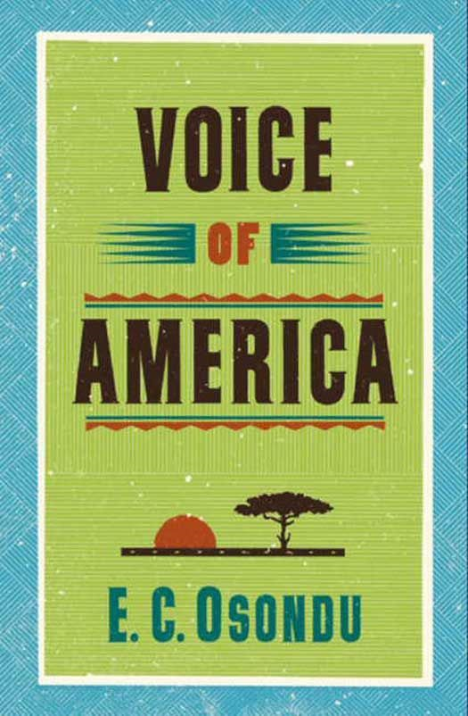 Voice of America By: E.C. Osondu
