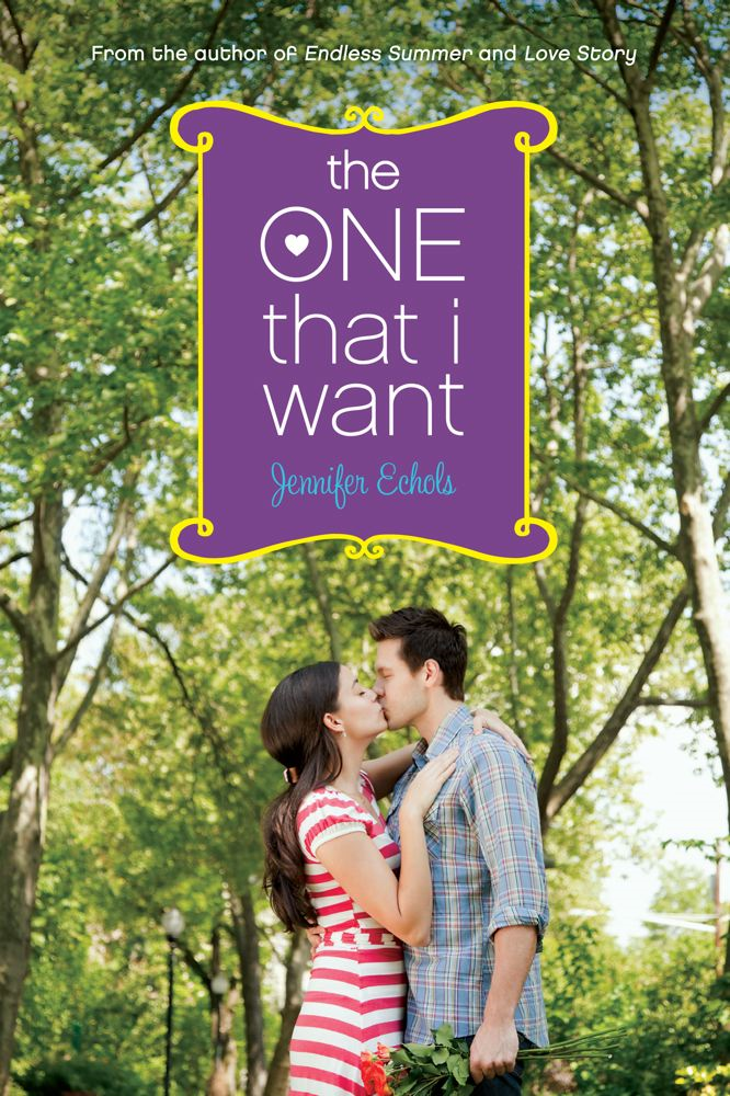 The One That I Want By: Jennifer Echols