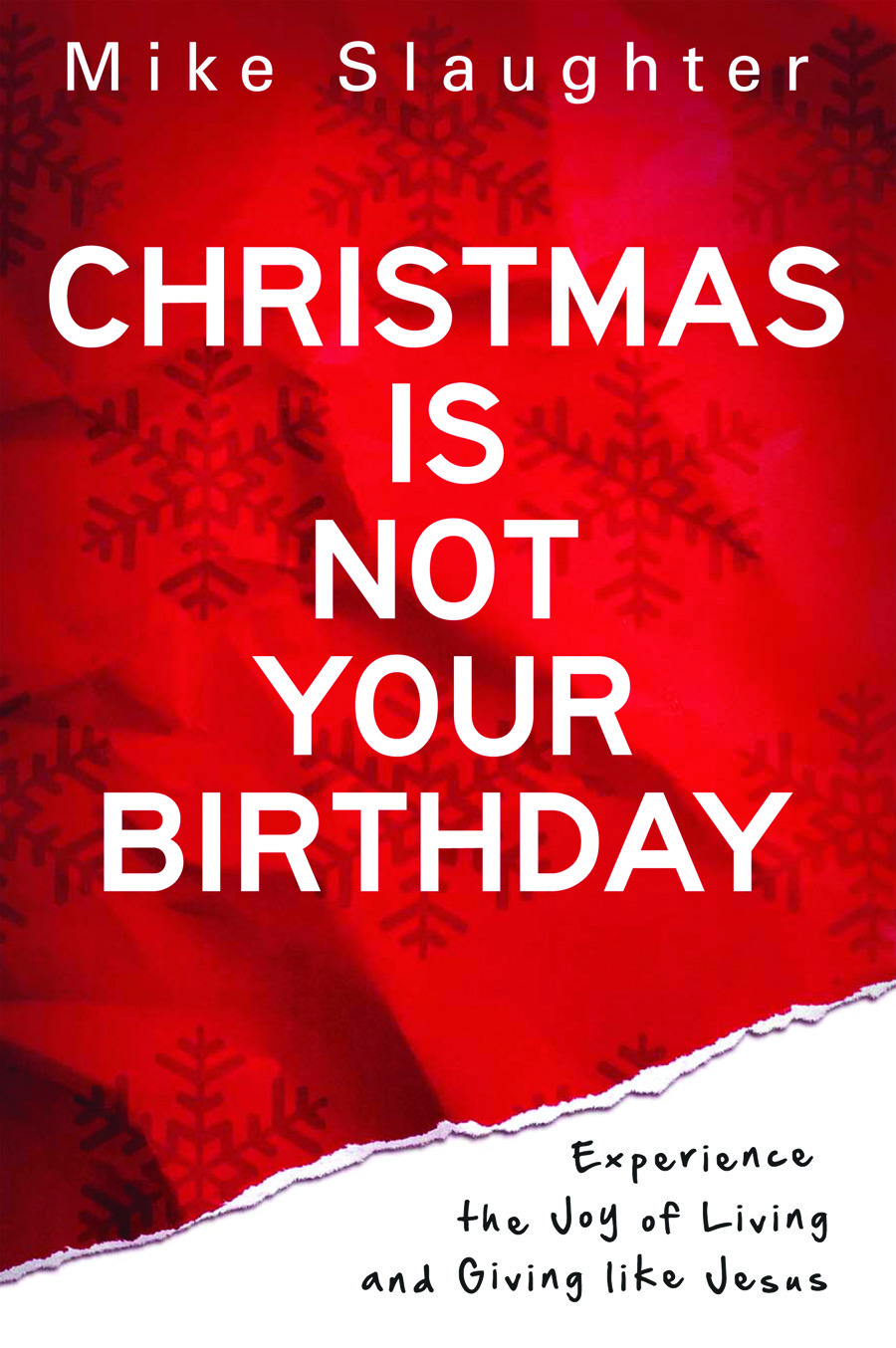 Christmas Is Not Your Birthday