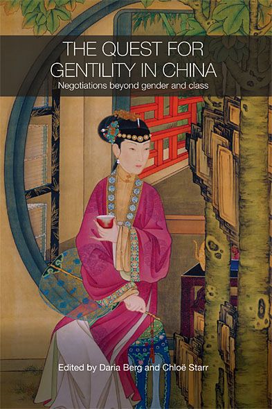 The Quest for Gentility in China By: