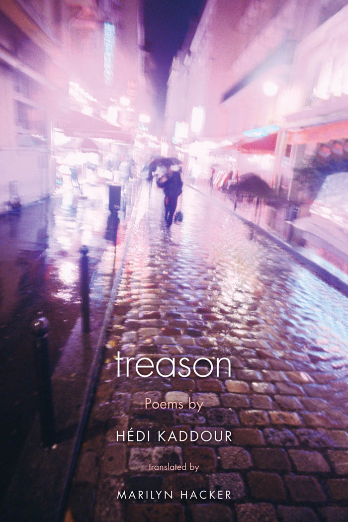 Treason By: Hedi Kaddour