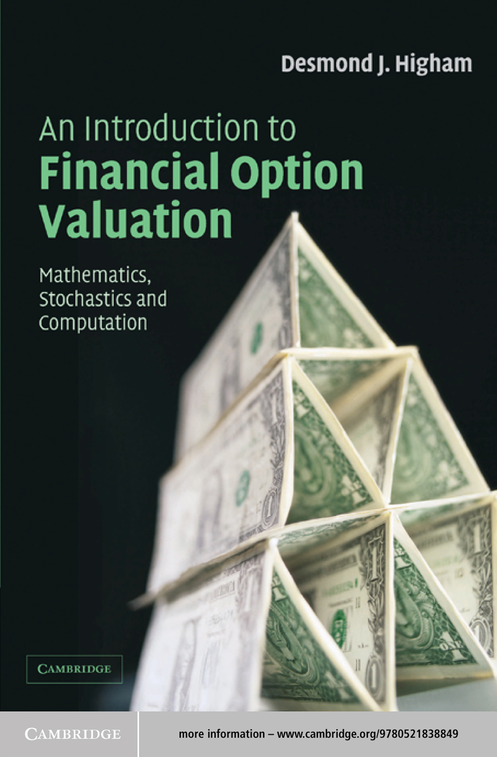 An Introduction to Financial Option Valuation Mathematics,  Stochastics and Computation