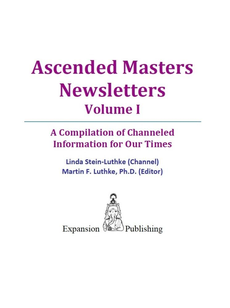 Ascended Masters Newsletters Vol. I