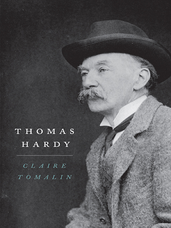 Thomas Hardy By: Claire Tomalin