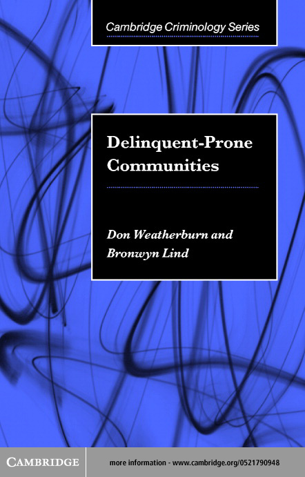 Delinquent-Prone Communities By: Weatherburn, Don