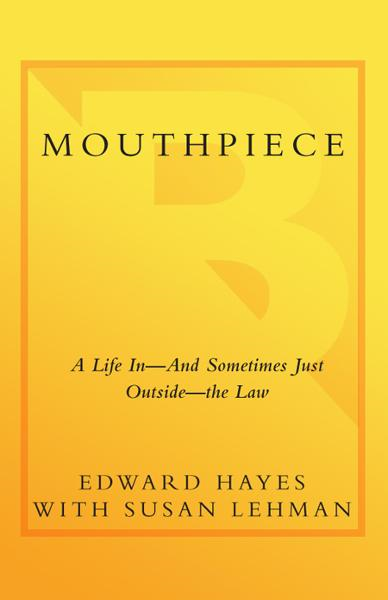 Mouthpiece By: Edward Hayes,Susan Lehman