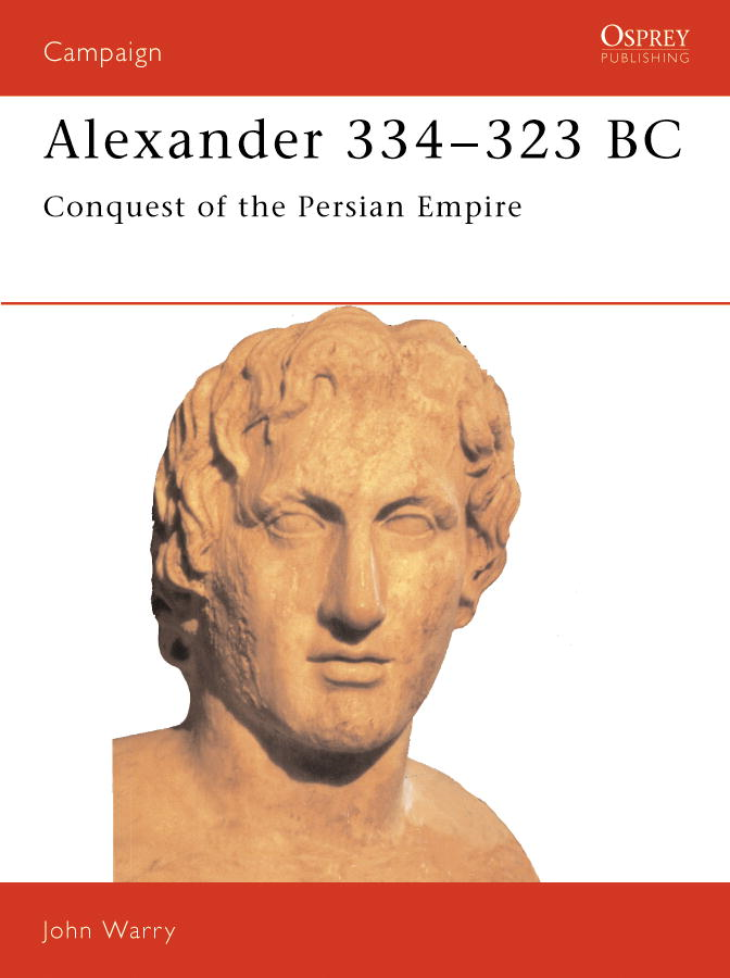 Alexander 334-323 BC By: John Warry