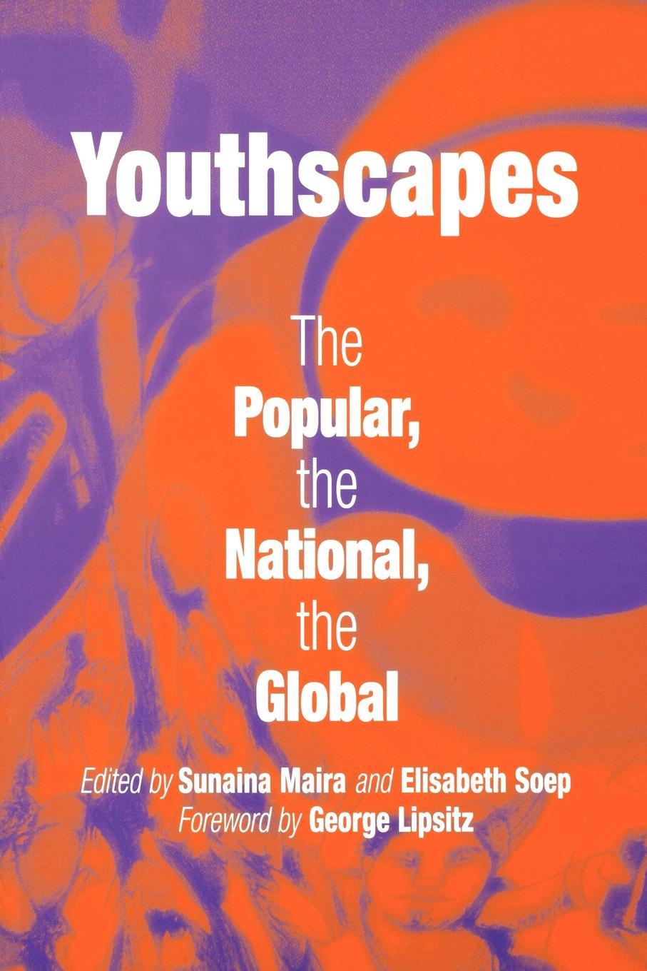Youthscapes The Popular,  the National,  the Global