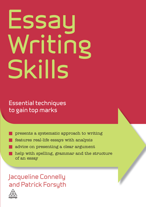 Essay Writing Skills: Essential Techniques to Gain Top Marks