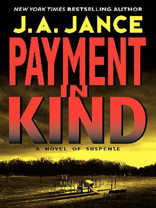 Payment in Kind By: J. A. Jance