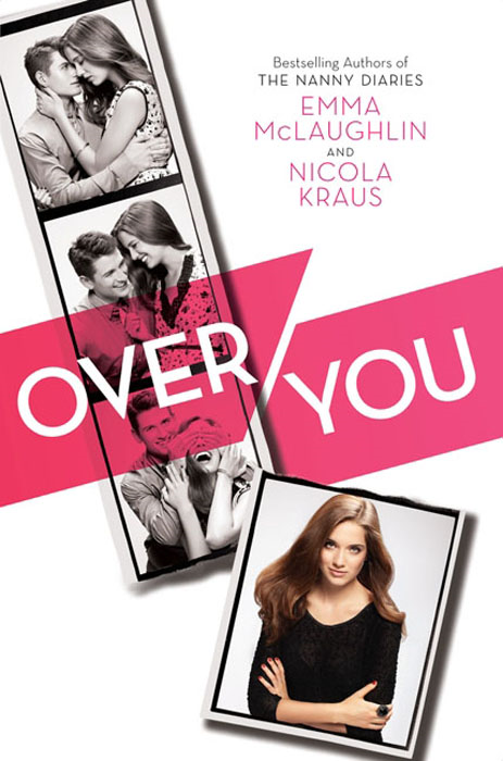 Over You By: Emma McLaughlin,Nicola Kraus
