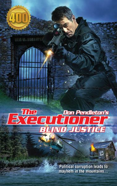 Blind Justice By: Don Pendleton