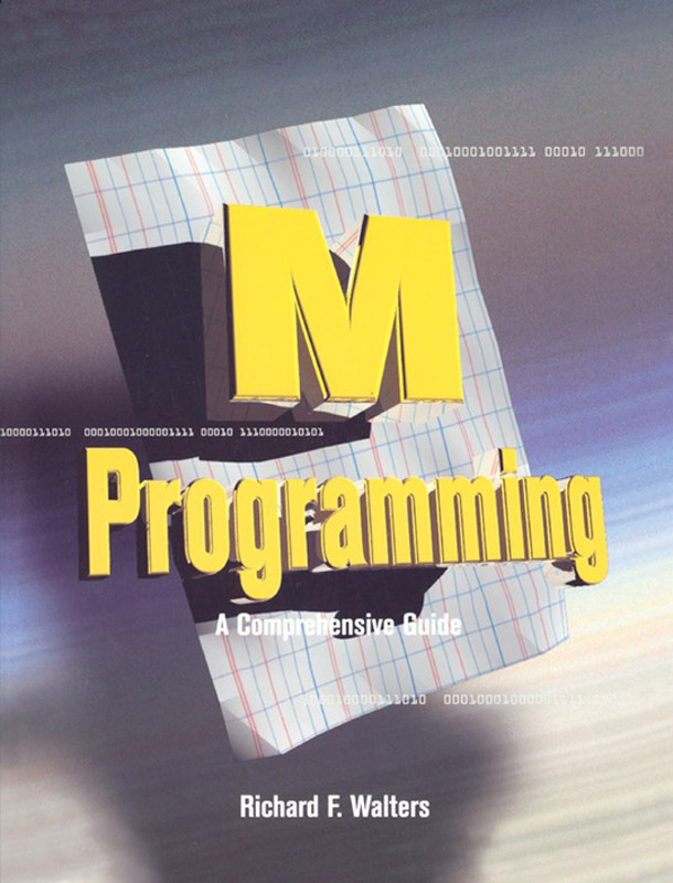 M Programming: A Comprehensive Guide A Comprehensive Guide