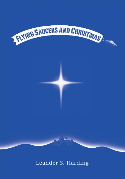 Flying Saucers and Christmas