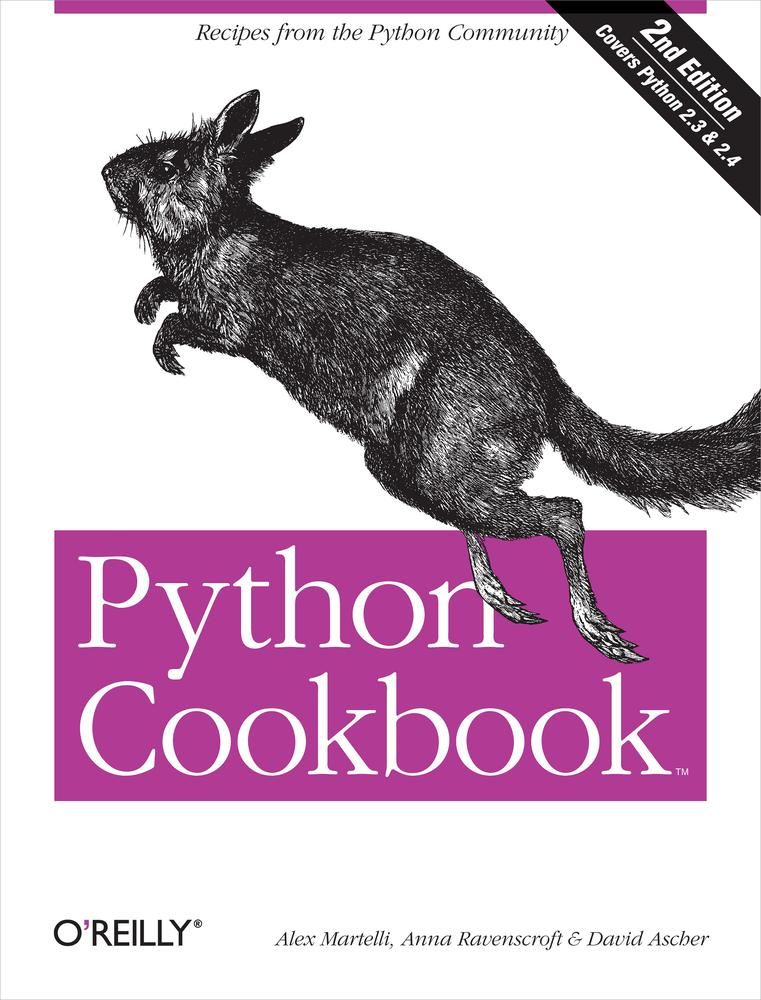 Python Cookbook By: Alex Martelli,Anna Ravenscroft,David Ascher