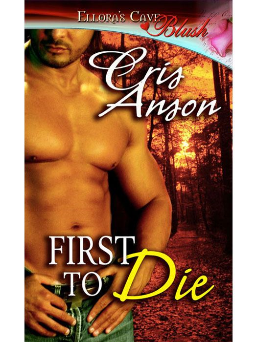 First to Die By: Cris Anson