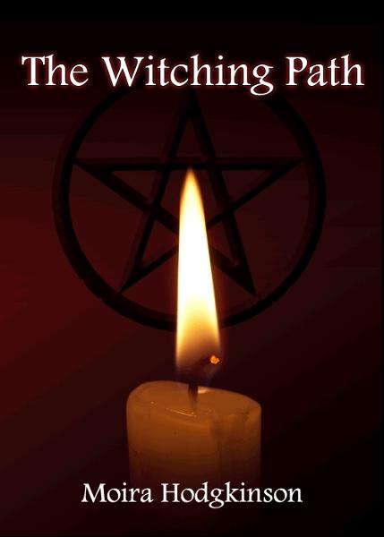 The Witching Path By: Moira Hodgkinson