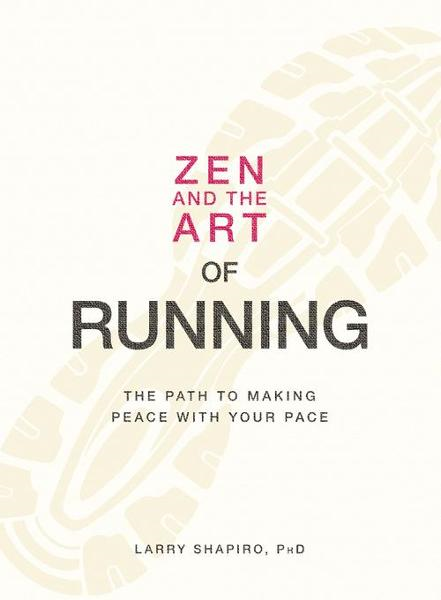 Zen and the Art of Running