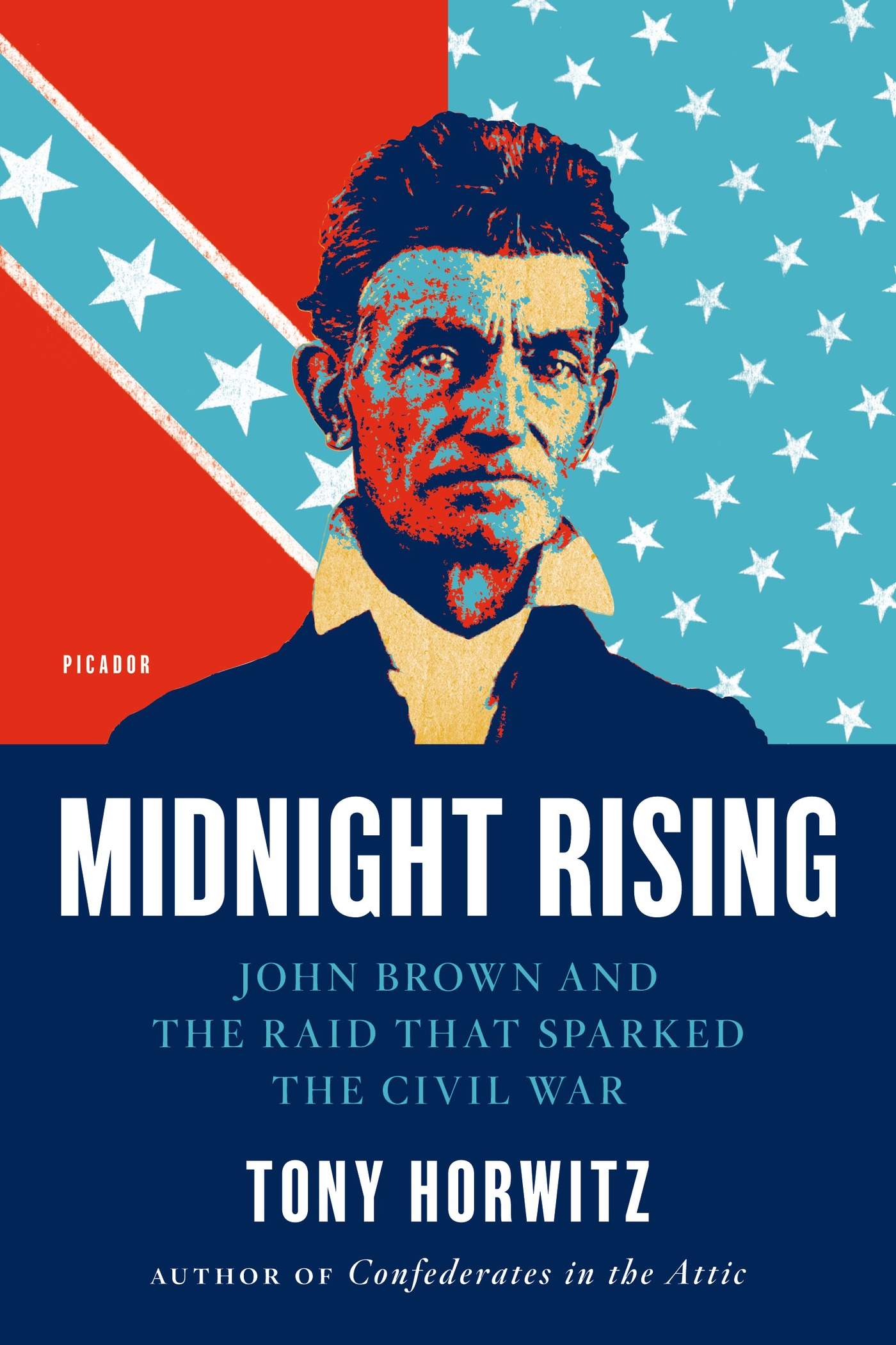 Midnight Rising By: Tony Horwitz