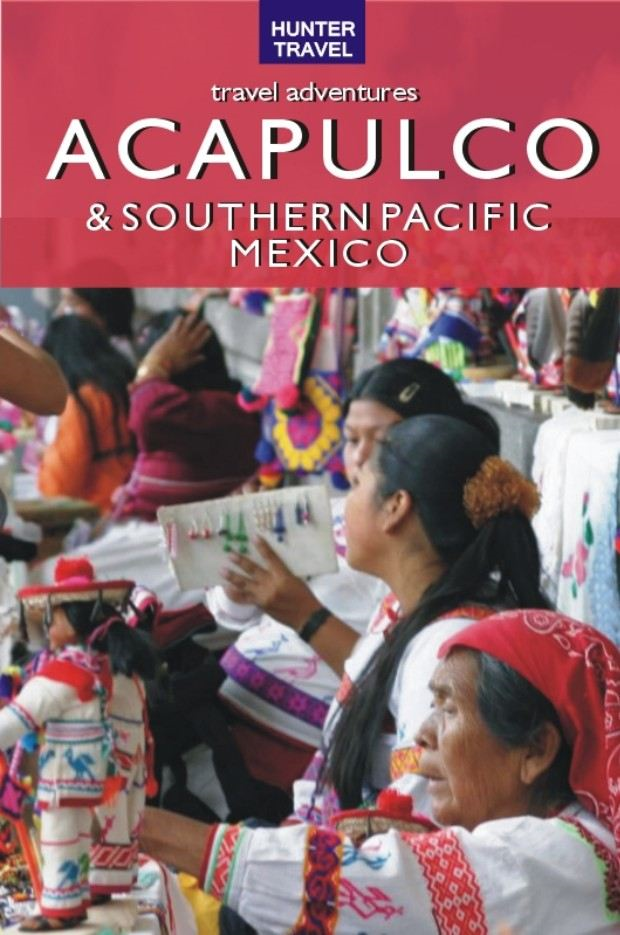 Acapulco & Southern Pacific Mexico Travel Adventures