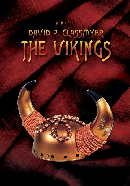 THE VIKINGS By: David Glassmyer
