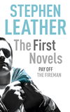 Stephen Leather: The First Novels: