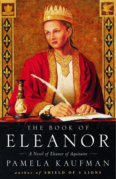 The Book of Eleanor By: Pamela Kaufman