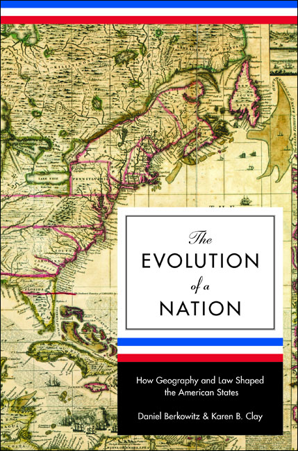 The Evolution of a Nation By: Daniel Berkowitz,Karen B. Clay