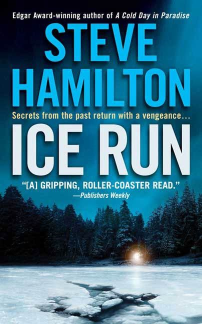 Ice Run By: Steve Hamilton