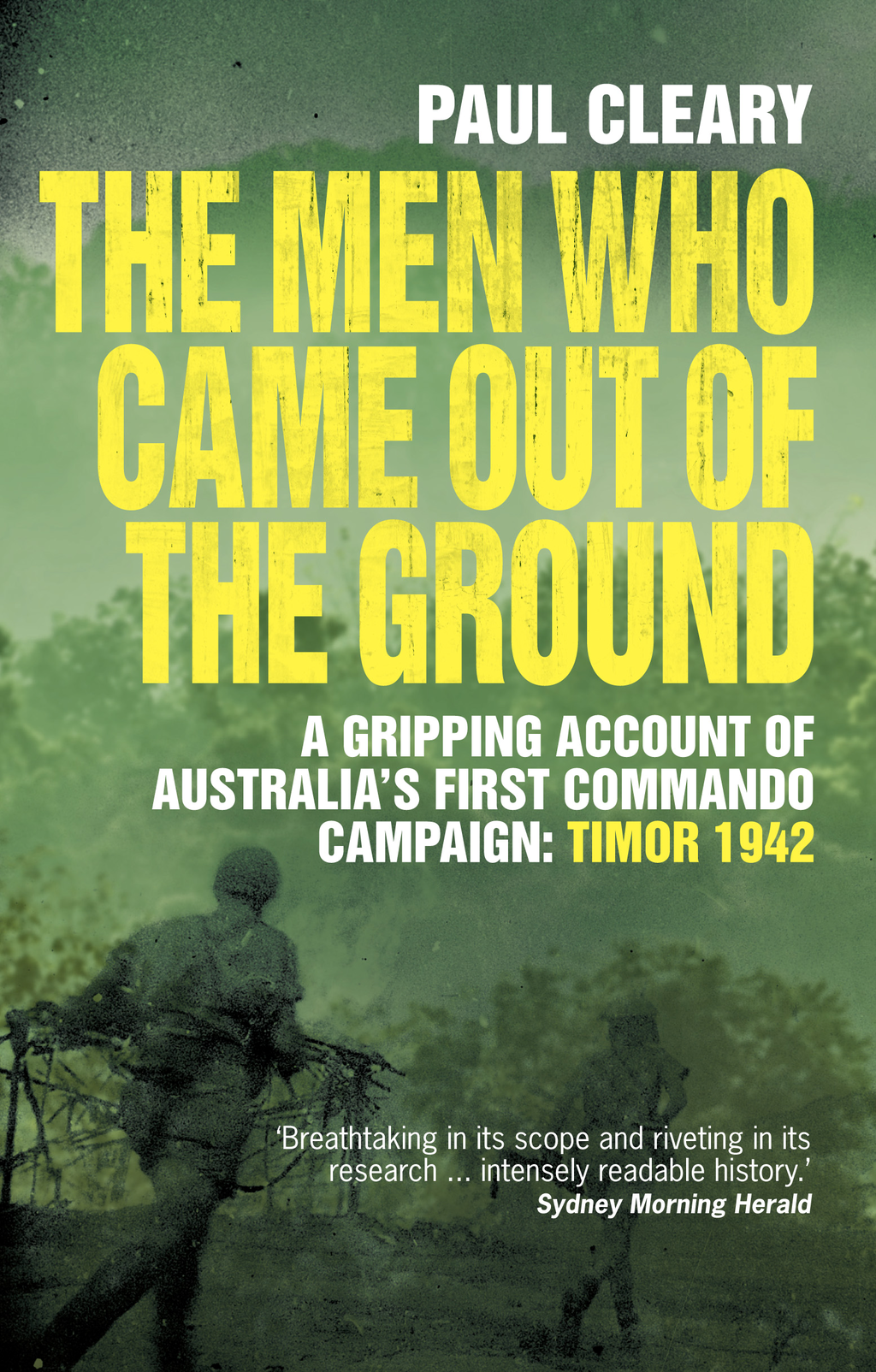 The Men Who Came Out of the Ground By: Paul Cleary