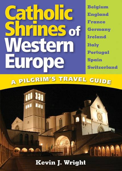Catholic Shrines of Western Europe