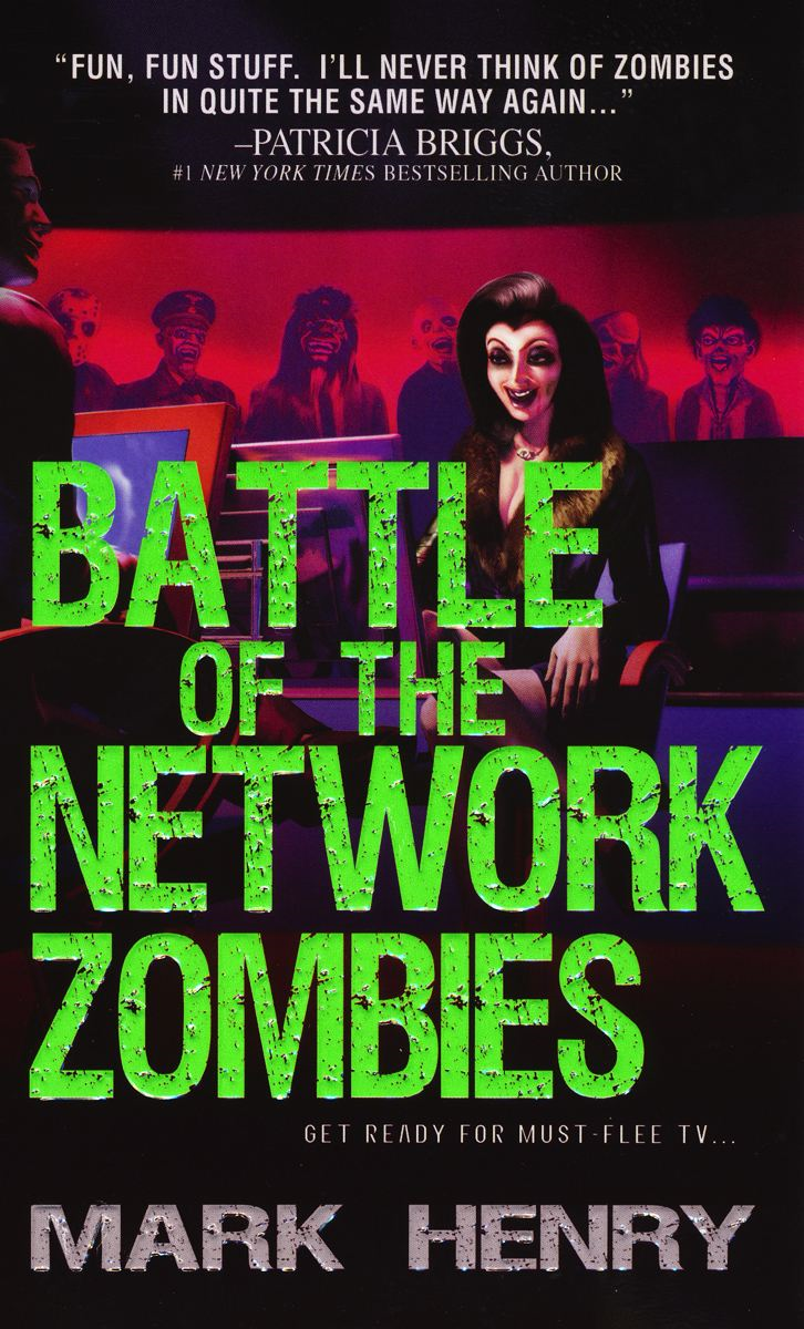 Battle of the Network Zombies By: Mark Henry