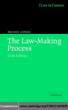 The Law-Making Process By: Zander, Michael