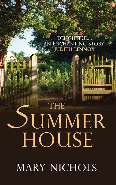 The Summer House By: Mary Nichols