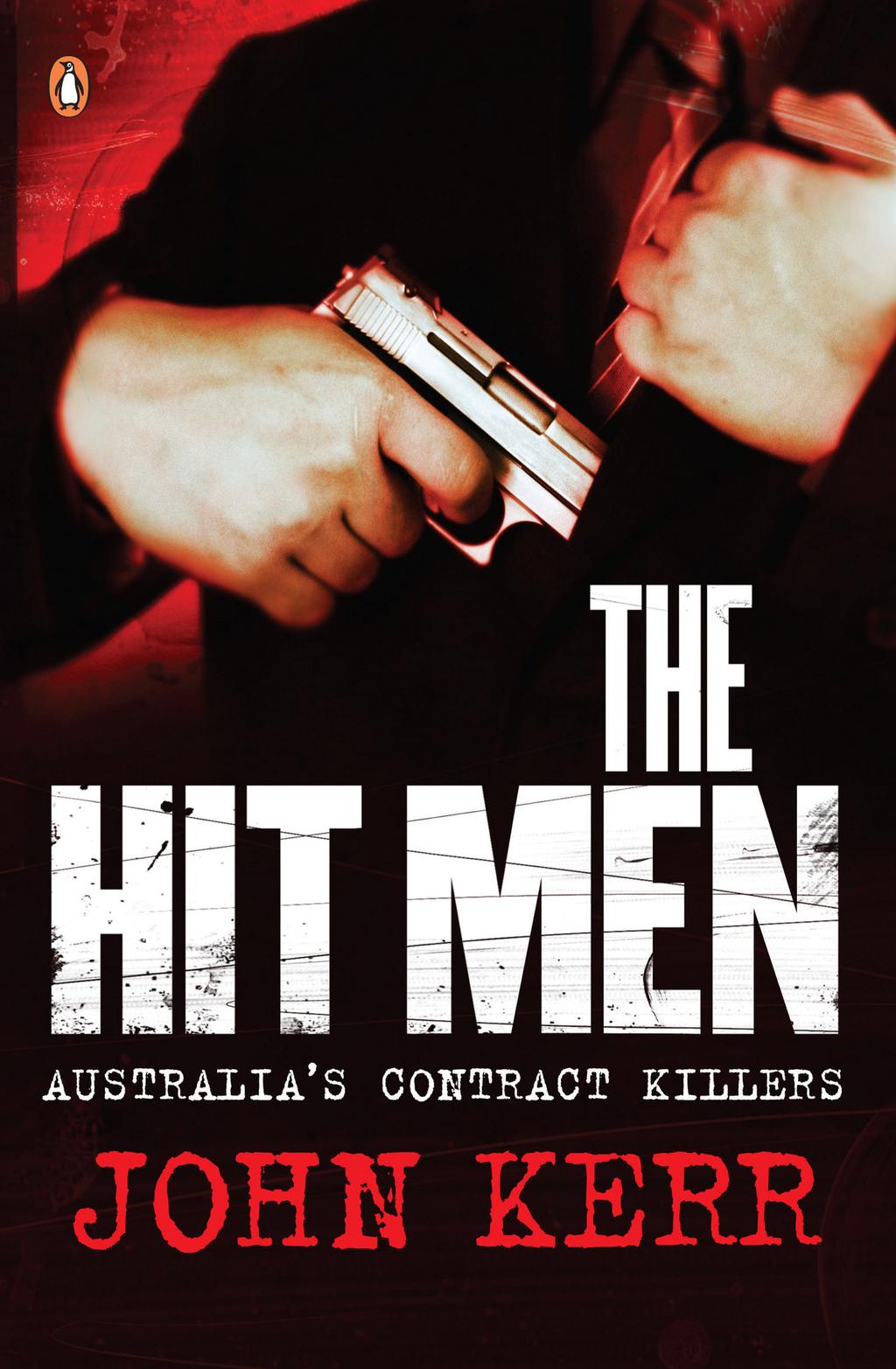 Hit Men By: John Kerr
