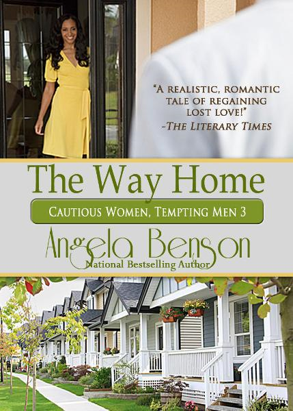 The Way Home By: Angela Benson
