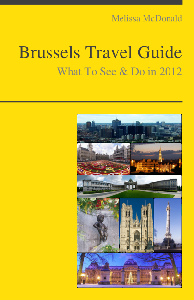Brussels, Belgium Travel Guide - What To See & Do