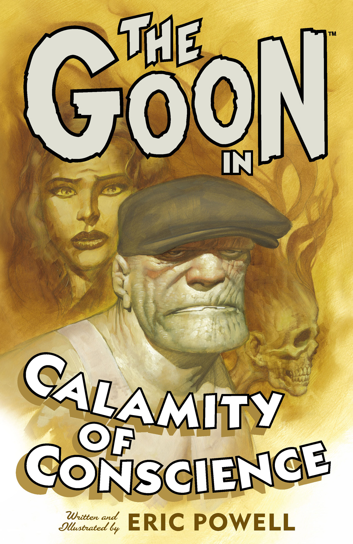 The Goon Volume 9: Calamity of Conscience By: Eric Powell