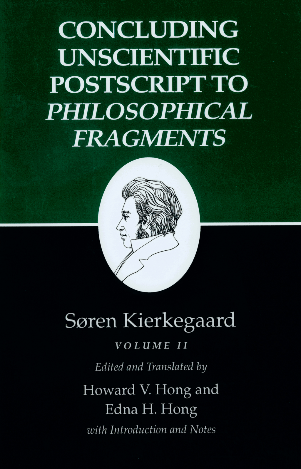 Kierkegaard's Writings, XII: Concluding Unscientific Postscript to Philosophical Fragments, Volume II